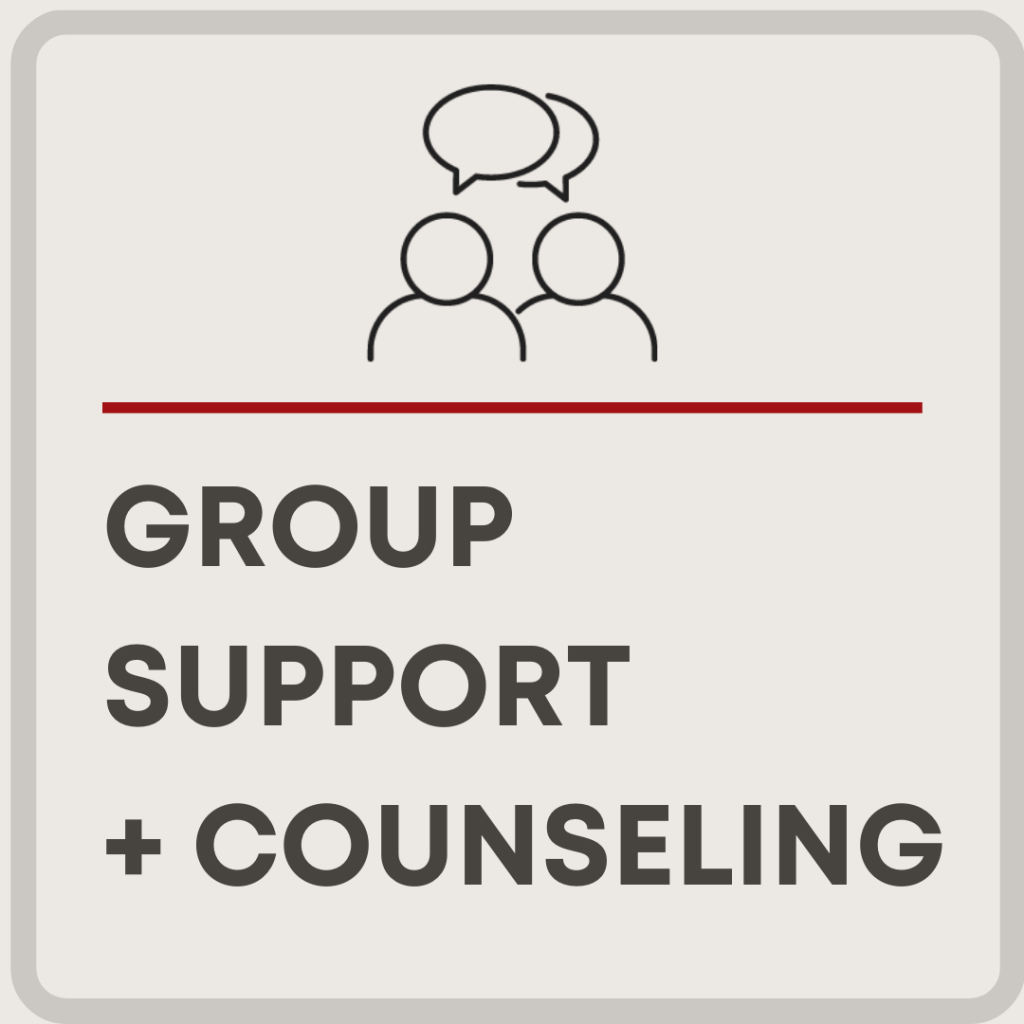Group Support + Counseling